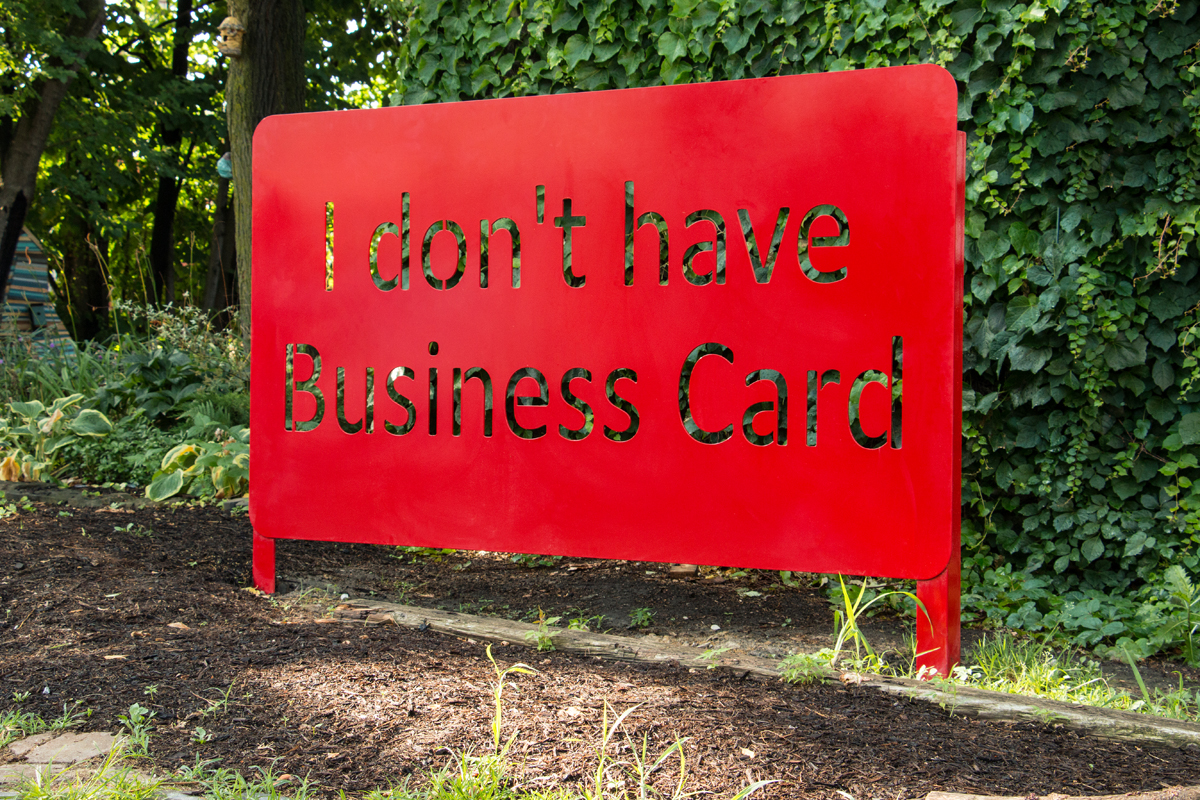 Abdullah Qamer, I don't have Business Card, 2016, laser cut, powder coated stainless steel, 5 x 7 ft. Photo by Jacob Koestler.